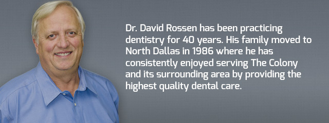 Dr David J Rossen, DDS, Dentist in The Colony, TX